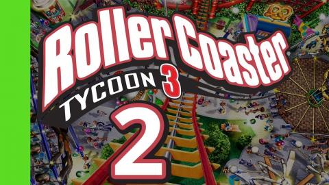Let's Play Rollercoaster Tycoon 3 - Part 2