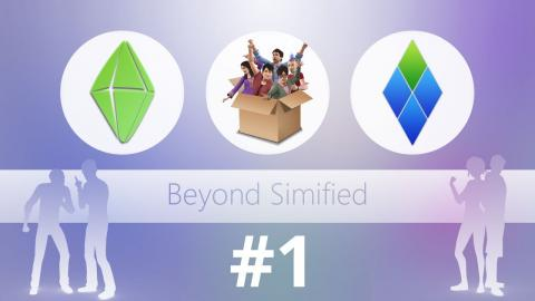 Beyond Simified #1 (Podcast) - The Sims 4, Into the Future, SimCity