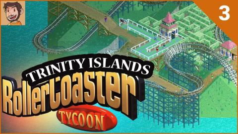 RollerCoaster Tycoon - Trinity Islands (Part 3)