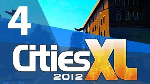 Let's Play Cities XL 2012 - Part 4