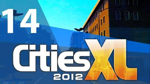 Let's Play Cities XL 2012 - Part 14