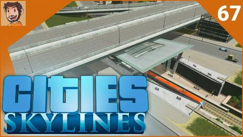 Cities: Skylines - Part 67 | FILLING IN THE GAPS