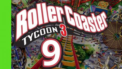 Let's Play Rollercoaster Tycoon 3 - Part 9