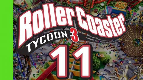 Let's Play Rollercoaster Tycoon 3 - Part 11