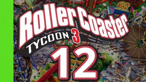 Let's Play Rollercoaster Tycoon 3 - Part 12