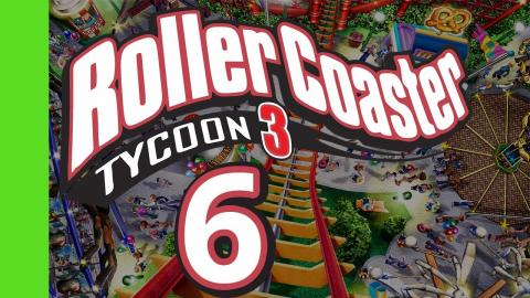 Let's Play Rollercoaster Tycoon 3 - Part 6