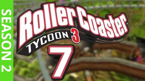 Let's Play Rollercoaster Tycoon 3 - Part 7 Season 2