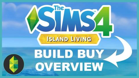 The Sims 4 Island Living - Build Buy Overview!