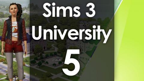 Let's Play The Sims 3 - University Life - Part 5