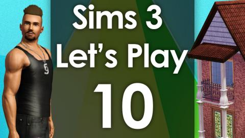 Let's Play The Sims 3 - Episode 10