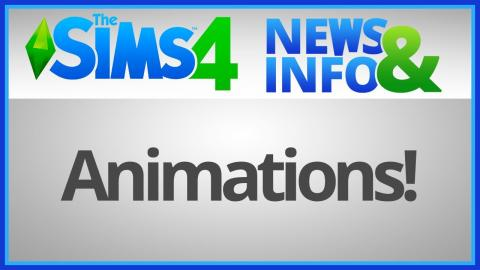 The Sims 4: News & Info - Animations!