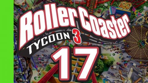 Let's Play Rollercoaster Tycoon 3 - Part 17