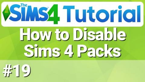 The Sims 4 - How to Disable Packs