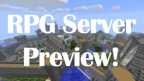 Minecraft Server: RPG Preview!