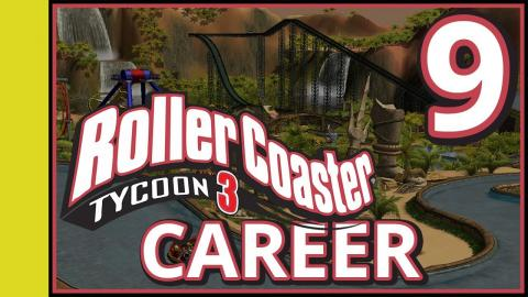 Rollercoaster Tycoon 3 Career - Part 9