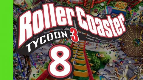Let's Play Rollercoaster Tycoon 3 - Part 8