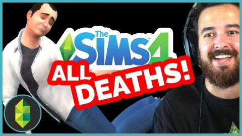 ALL Sims 4 Deaths - ELEVEN Different Types