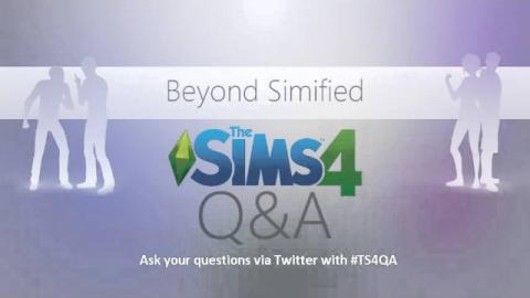 Beyond Simified: The Sims 4 Q&A (Recorded Live)