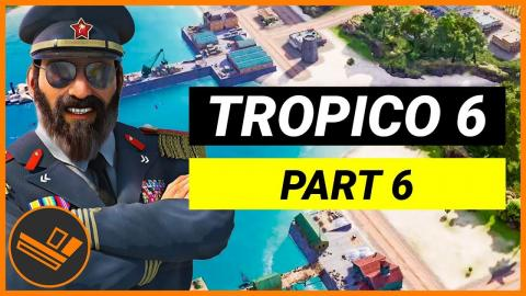 Rebellion - Part 6 (Playing Tropico 6 Beta)