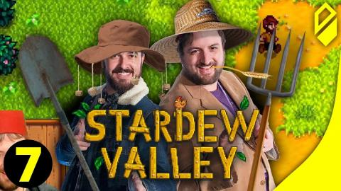 Let's Play STARDEW VALLEY (Part 7)