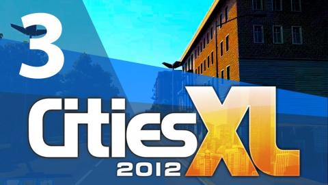 Let's Play Cities XL 2012 - Part 3