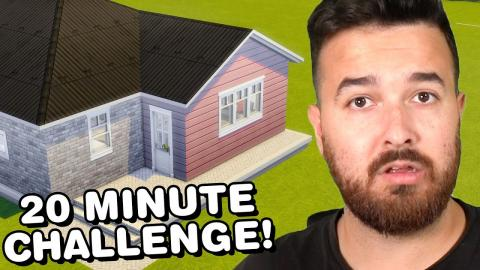 I have 20 Minutes to Build for 7 Sims!