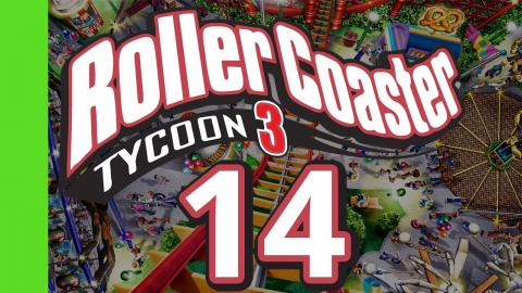 Let's Play Rollercoaster Tycoon 3 - Part 14