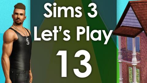 Let's Play The Sims 3 - Episode 13