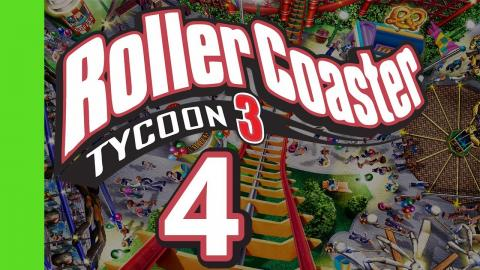 Let's Play Rollercoaster Tycoon 3 - Part 4