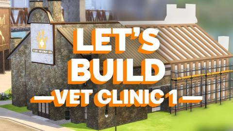 The Sims 4 - Building a Vet Clinic - Part 1