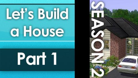 Let's Build a House - Part 1 | Season 2