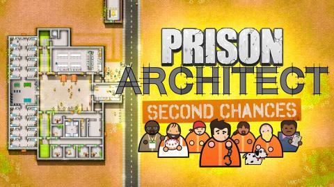 Building a new prison! (Part 1) Prison Architect - Second Chances