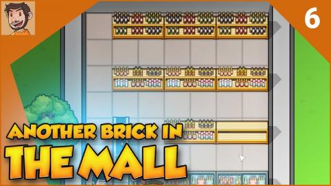 Let's Play - Another Brick in the Mall - Part 6