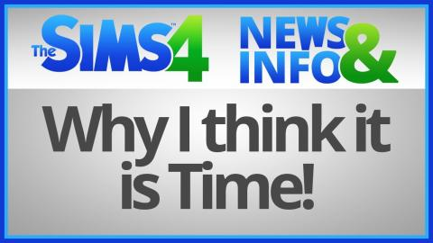 The Sims 4: News & Info - Why I Think It Is Time for The Sims 4