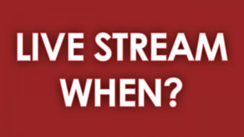 Live Streaming - When?