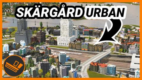 Building up Downtown! Skärgård (Part 34)