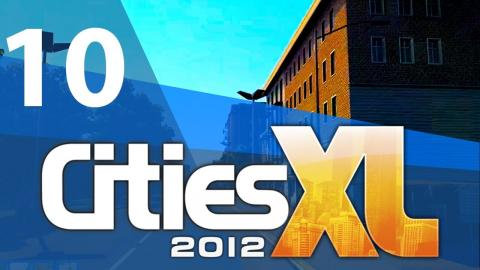 Let's Play Cities XL 2012 - Part 10