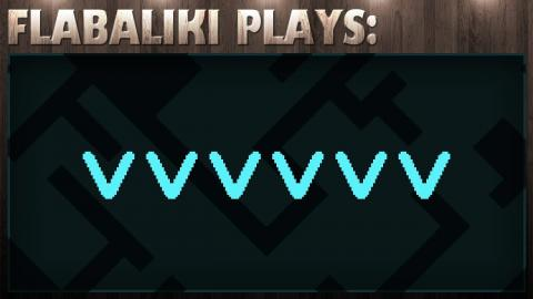 Flabaliki Plays: VVVVVV