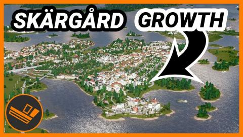 Expanding the city in a new direction! Skärgård (Part 21)