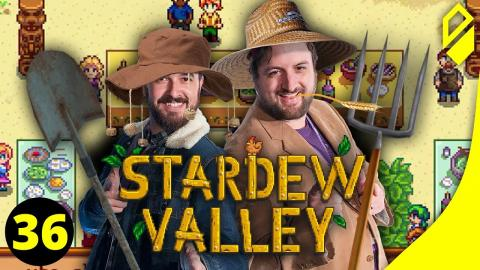 Let's Play STARDEW VALLEY (Part 36)