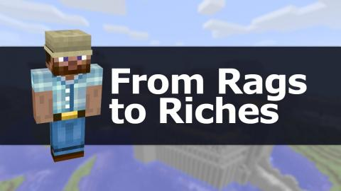 Minecraft: From Rags to Riches - Ep1