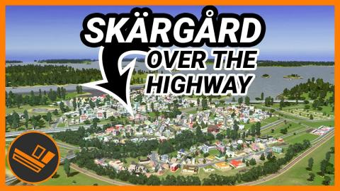 The town is growing fast! Skärgård (Part 4)