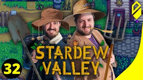 Let's Play STARDEW VALLEY (Part 32)