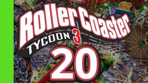 Let's Play Rollercoaster Tycoon 3 - Part 20