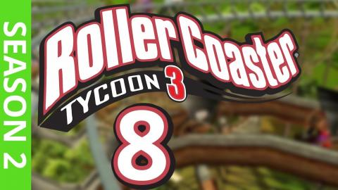 Let's Play Rollercoaster Tycoon 3 - Part 8 Season 2