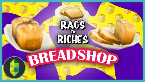 BREAD EXPERIMENTS (Bread-speriments)! - 🍞 Rags to Riches (Part 4)