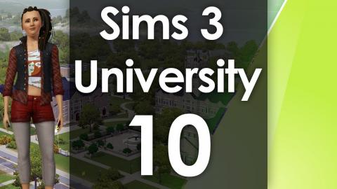 Let's Play The Sims 3 - University Life - Part 10