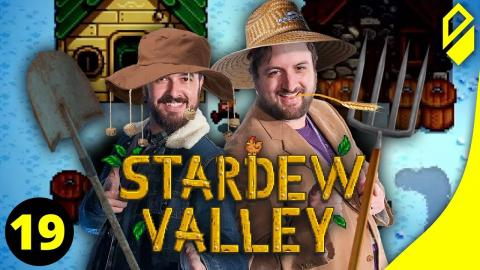 Let's Play STARDEW VALLEY (Part 19)