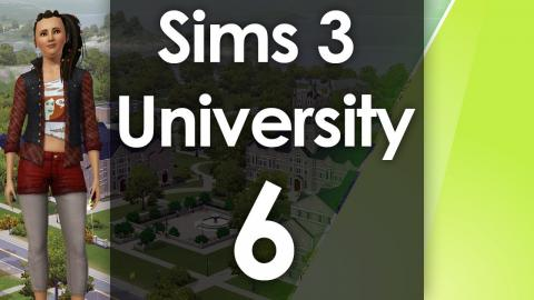Let's Play The Sims 3 - University Life - Part 6