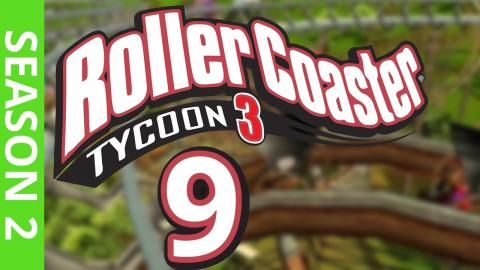 Let's Play Rollercoaster Tycoon 3 - Part 9 Season 2